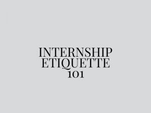 PR Internship Etiquette 101