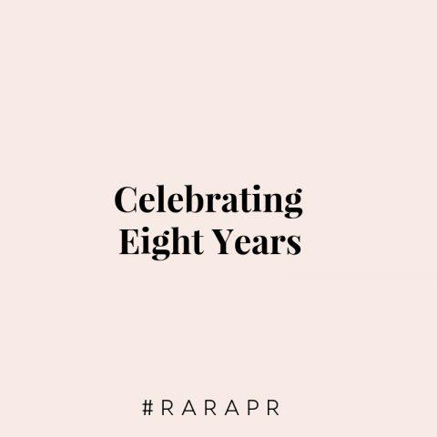 Celebrating Eight Years - raraPR