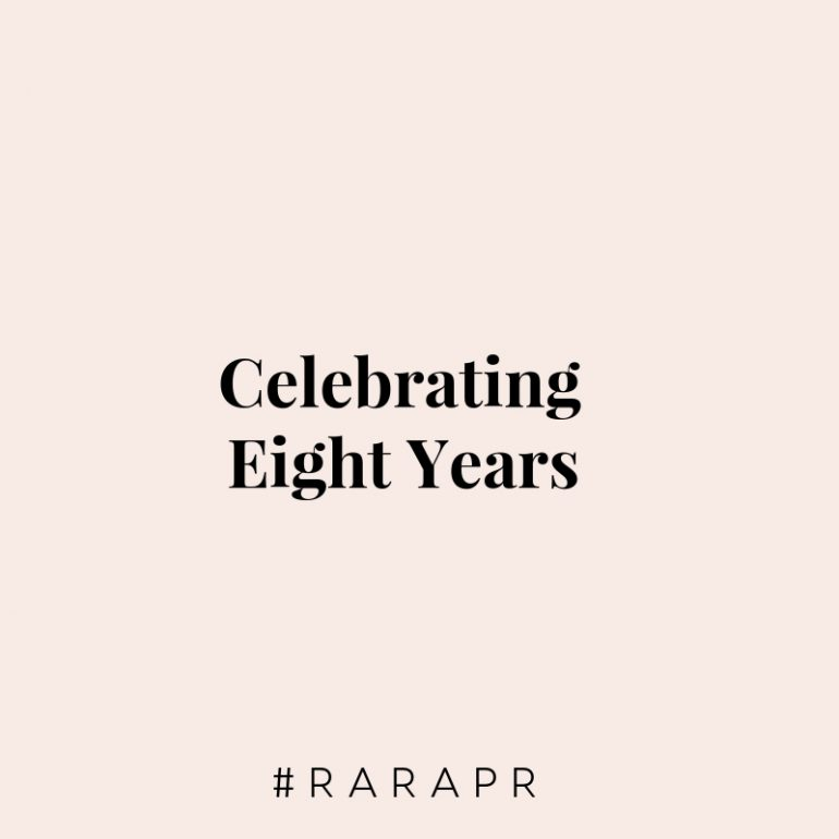 Celebrating Eight Years - raraPR