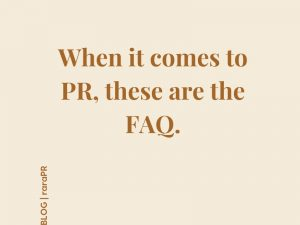 6 FAQ FOR BUSINESSES CONSIDERING A PR AGENCY
