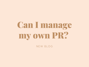 Can I Manage My Own PR?