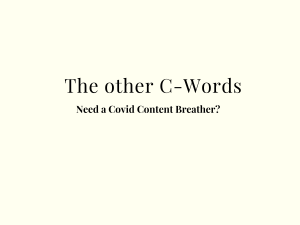 The Other C-Words: Need a Covid Content Breather?
